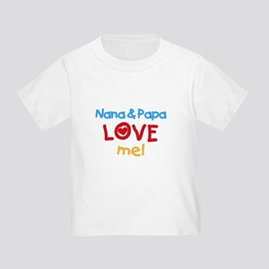 Nana & Papa Love Me Toddler T-Shirt