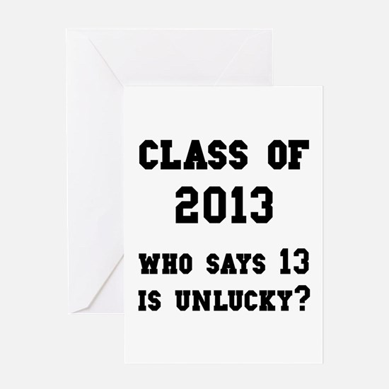 Class Of 2013 Lucky Greeting Card