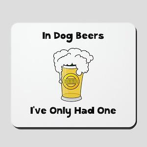 Dog Beers Mousepad