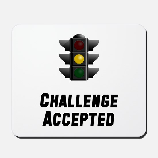Challenge Accepted Light Mousepad