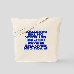 Help A Drunk Tote Bag