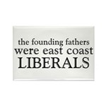 Founding Fathers Were Liberals Rectangle Magnet (1