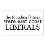 Founding Fathers Were Liberals Sticker (Rectangle)