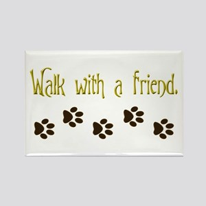 Walk With a Friend Rectangle Magnet