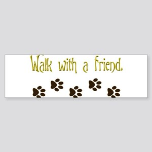 Walk With a Friend Sticker (Bumper)
