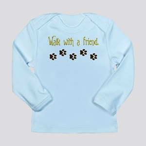 Walk With a Friend Long Sleeve Infant T-Shirt