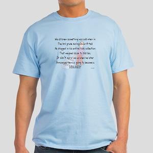 Geologist Story Art Gifts Light T-Shirt