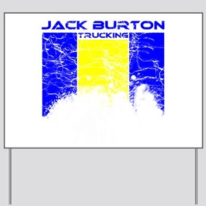 Jack Burton Trucking Yard Sign