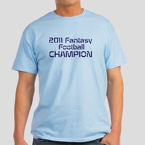 2011 Fantasy Football Champion Light T-Shirt