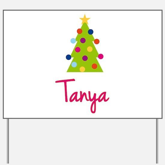 Christmas Tree Tanya Yard Sign