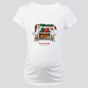 Duck The Halls! Maternity T-Shirt
