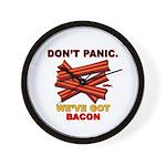 Don't Panic. We've Got Bacon Wall Clock