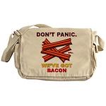 Don't Panic. We've Got Bacon Messenger Bag