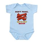 Don't Panic. We've Got Bacon Infant Bodysuit