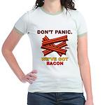 Don't Panic. We've Got Bacon Jr. Ringer T-Shirt