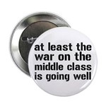 """War On The Middle Class 2.25"""" Button (10 pack"""