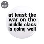 """War On The Middle Class 3.5"""" Button (10 pack)"""