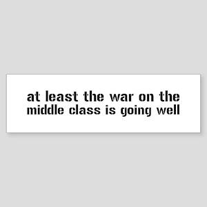 War On The Middle Class Sticker (Bumper)
