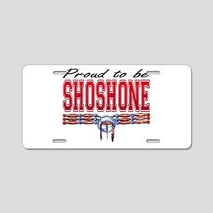 Proud to be Shoshone Aluminum License Plate