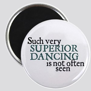 Superior Dancing Magnet