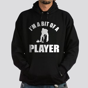 I'm a bit of a player curling Hoodie (dark)