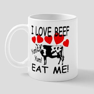 I Love Beef Eat Me! Mug