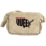 Queer. Here. Get used to it. Messenger Bag