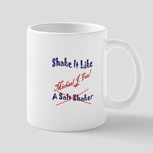 Shake it Like Michael J. Fox Mug