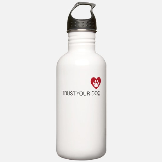 Trust your dog Water Bottle