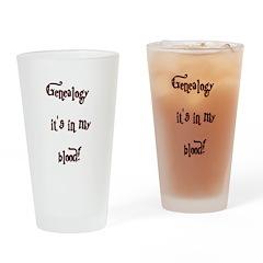 Genealogy It's In My Blood Drinking Glass