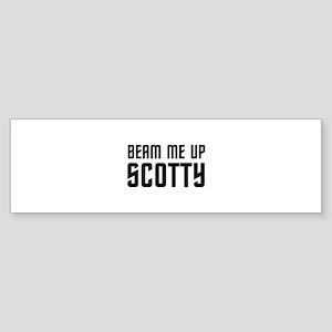 Beam me up, Scotty. Sticker (Bumper)