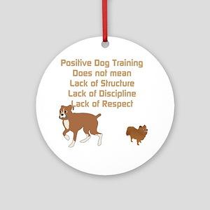 Positive Dog Training Ornament (Round)