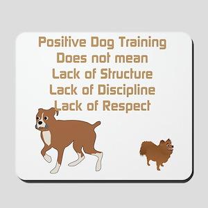 Positive Dog Training Mousepad