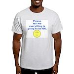 Going to be OK Ash Grey T-Shirt