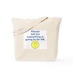 Please tell me... Tote Bag