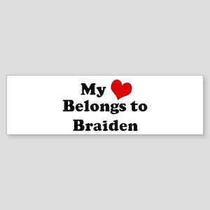 My Heart: Braiden Bumper Sticker