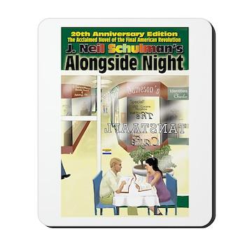 Alongside Night Mousepad