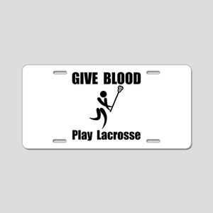 Lacrosse Give Blood Aluminum License Plate
