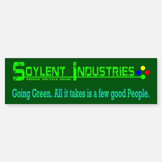 Soylent Industries Bumper Bumper Bumper Sticker