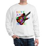 Love and respect (T) Sweatshirt