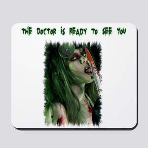 The Doctor Is Ready Mousepad