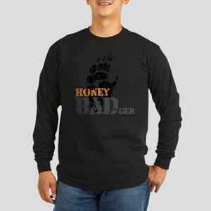 Honey Badger Dont care Long Sleeve Dark T-Shirt