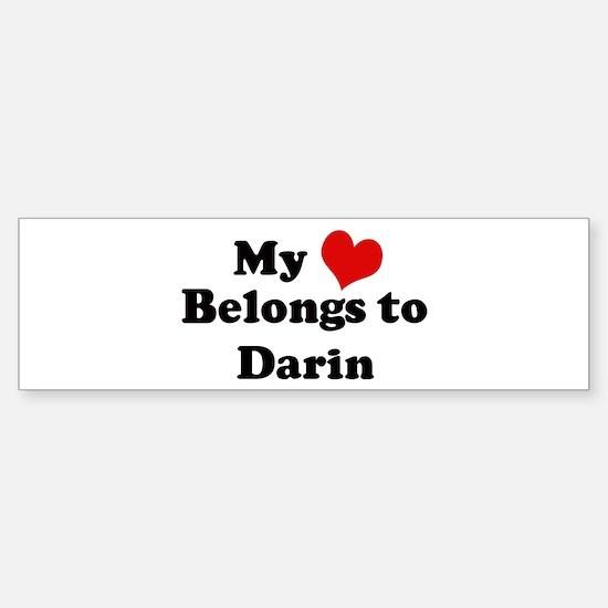 My Heart: Darin Bumper Bumper Bumper Sticker