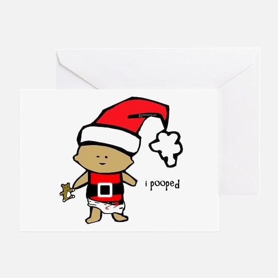 Santa Baby i pooped Greeting Card