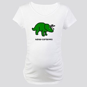 Name your own Triceratops! Maternity T-Shirt