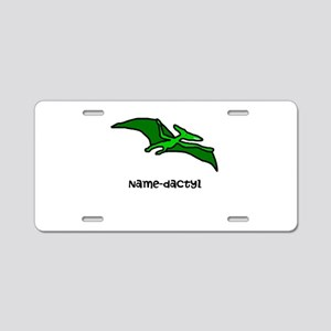 Name your own Pterodactyl! Aluminum License Plate