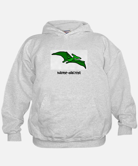 Name your own Pterodactyl! Hoodie