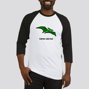 Name your own Pterodactyl! Baseball Jersey