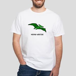 Name your own Pterodactyl! White T-Shirt