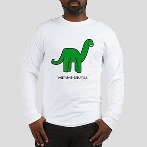 Name your own Brachiosaurus! Long Sleeve T-Shirt